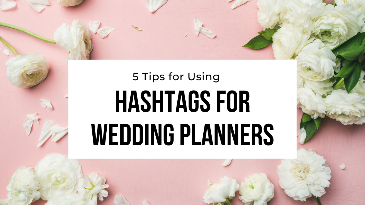 hashtags for wedding planners