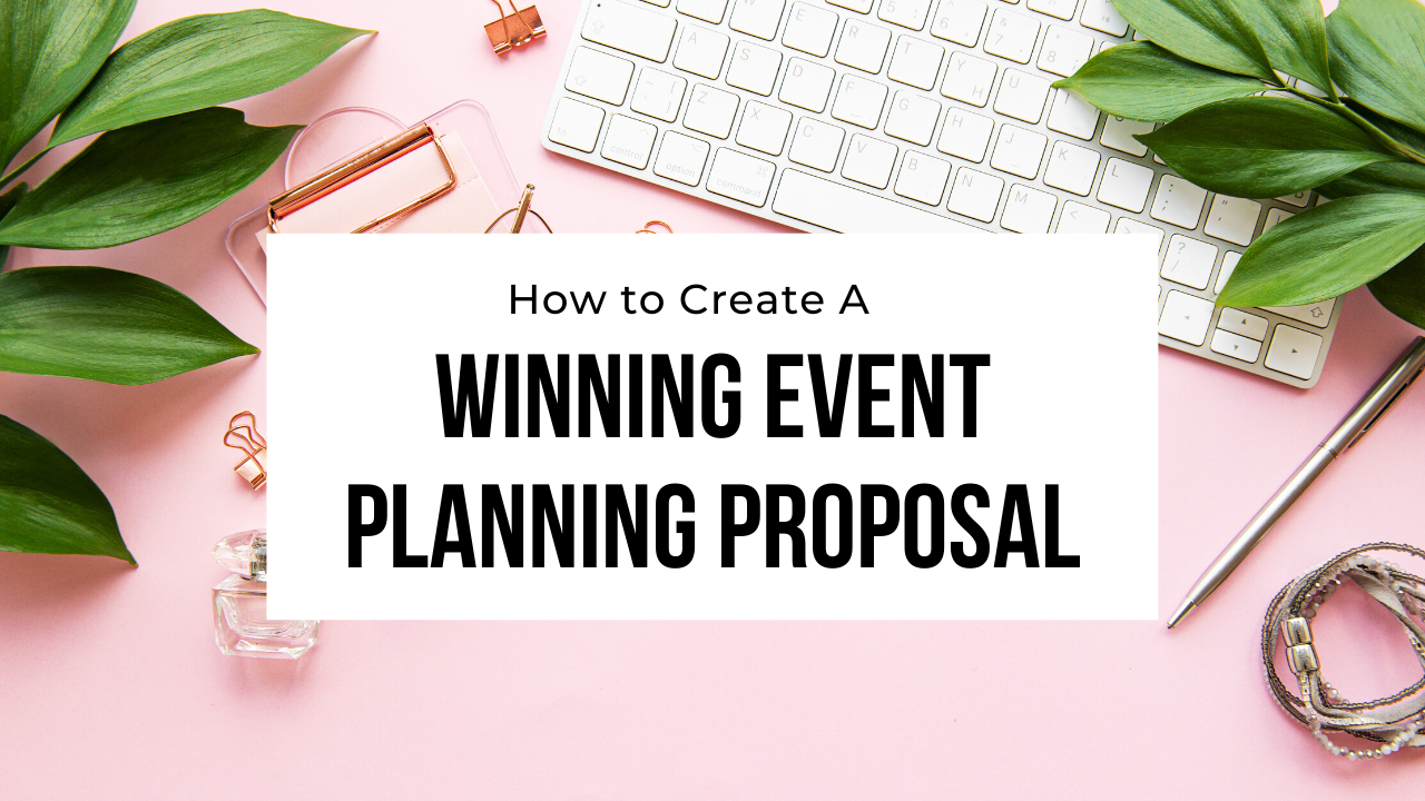 how to create a winning wedding planning proposal