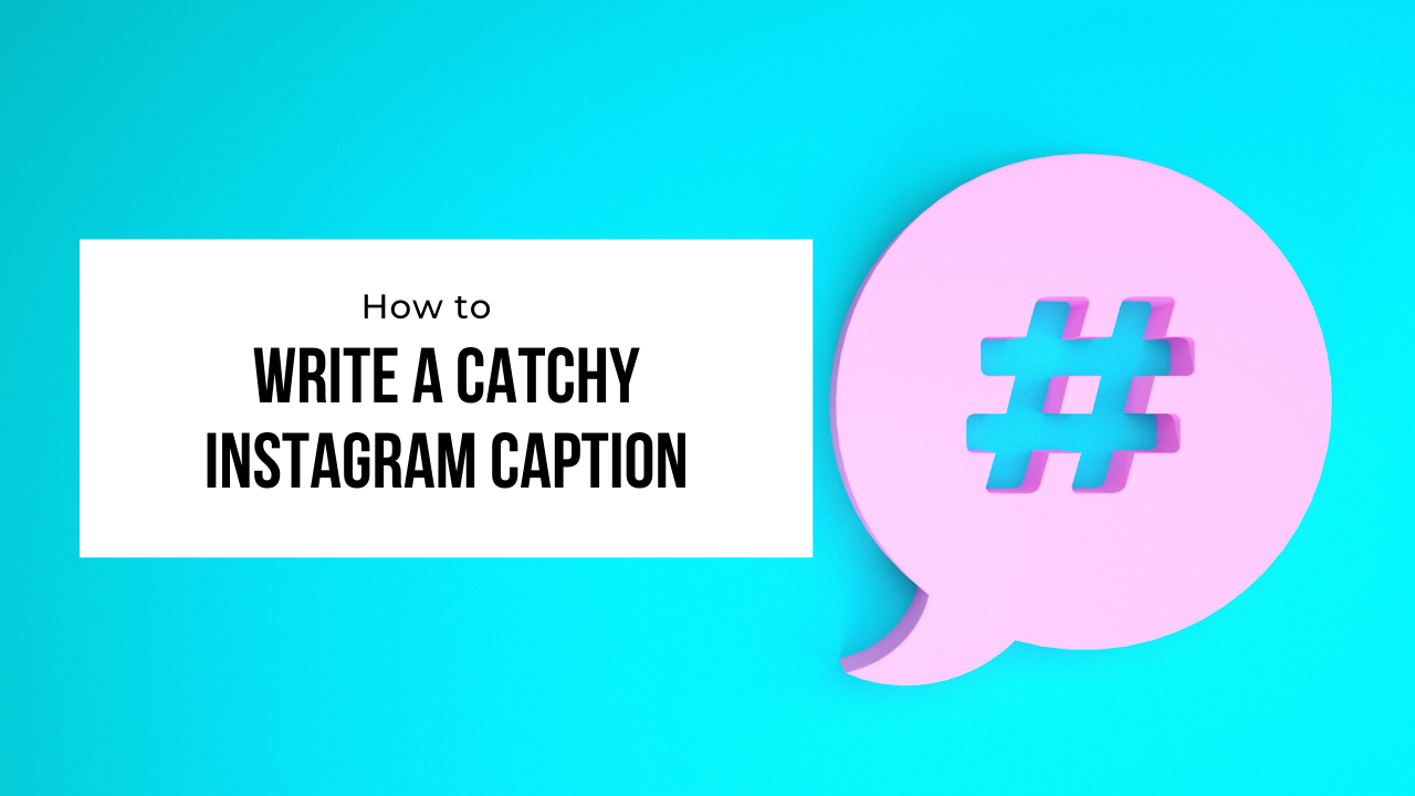 how to write an instagram captions