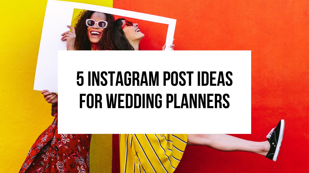 instagram post ideas for wedding planners