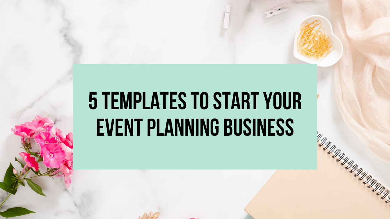5 Templates to Start Your Event Planning Business