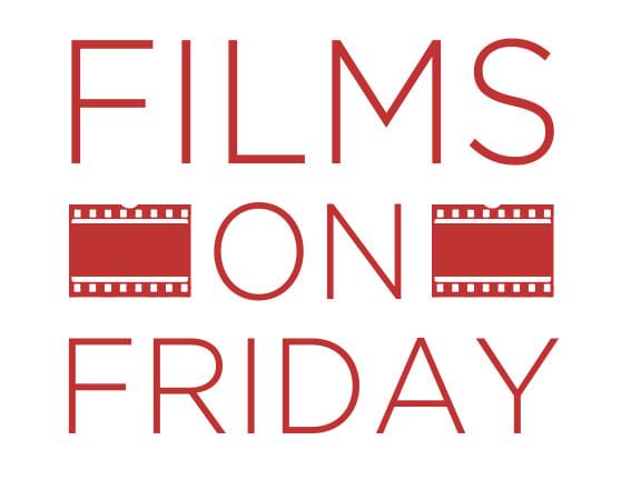 films on friday