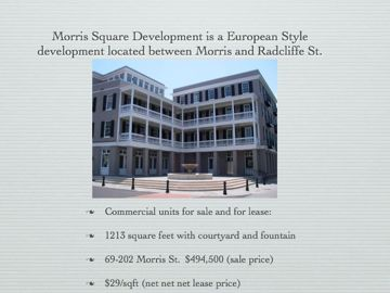 Morris Square development downtown european style commercial/residential