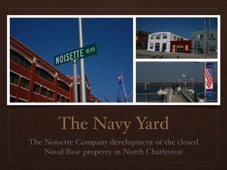 Noisette Development Navy Yard Re-development North Charleston
