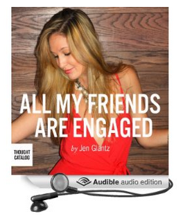 all my friends are engaged the audio book