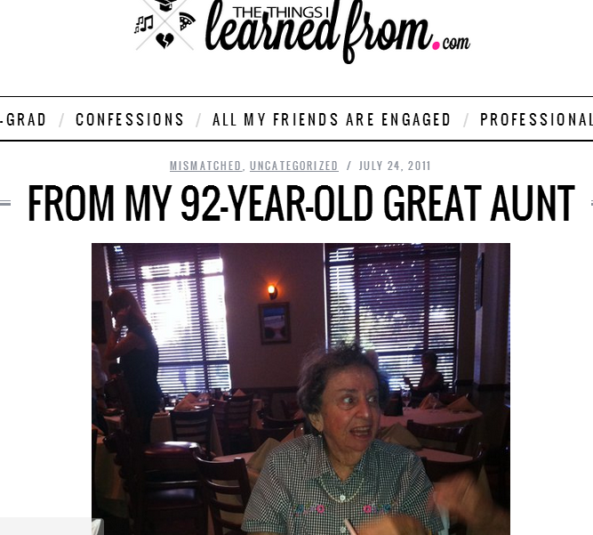 https://thethingsilearnedfrom.com/from-my-92-year-old-great-aunt/