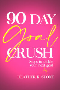 90-Day Goal Crush Digital Workbook