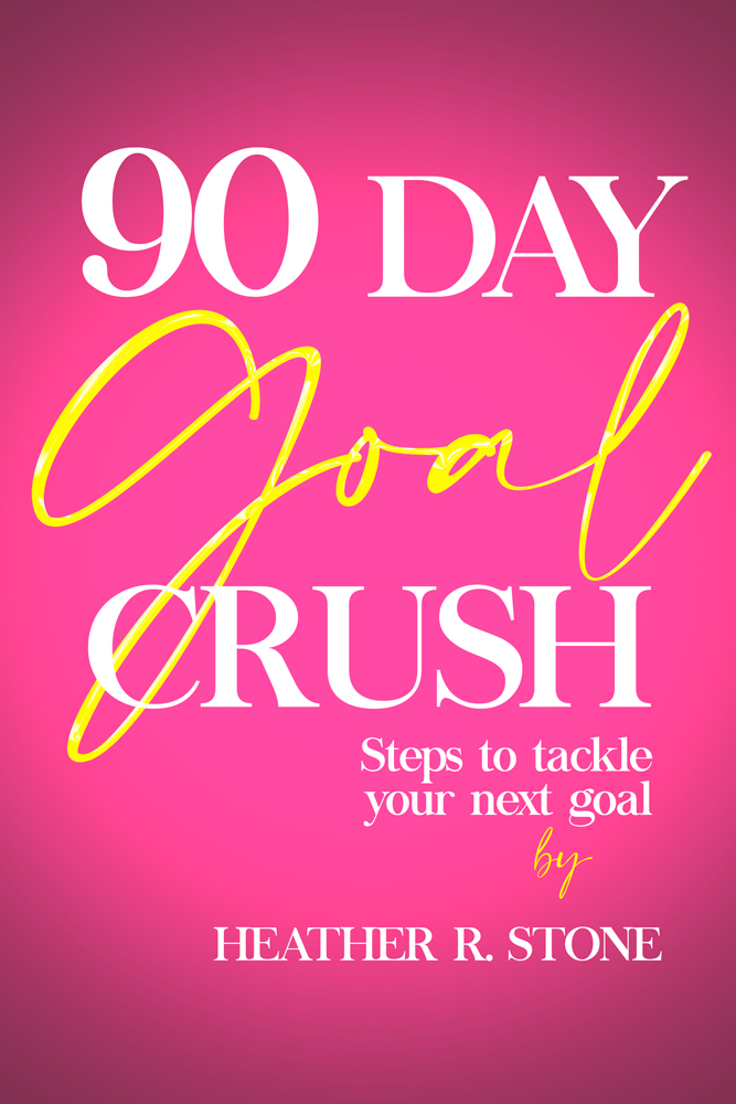 90-Day Goal Crush Digital Workbook