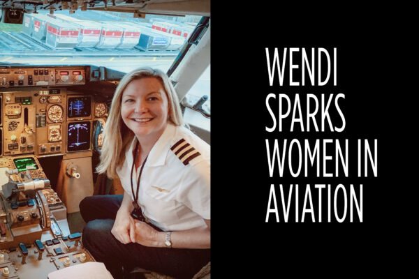 Women In Aviation with Pilot, Wendi Sparks