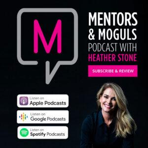 Mentors & Moguls Podcast Subscribe