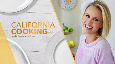 My New Food Show: California Cooking