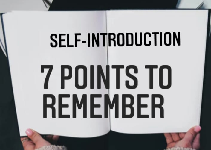 Self-Introduction: Seven Points To Remember