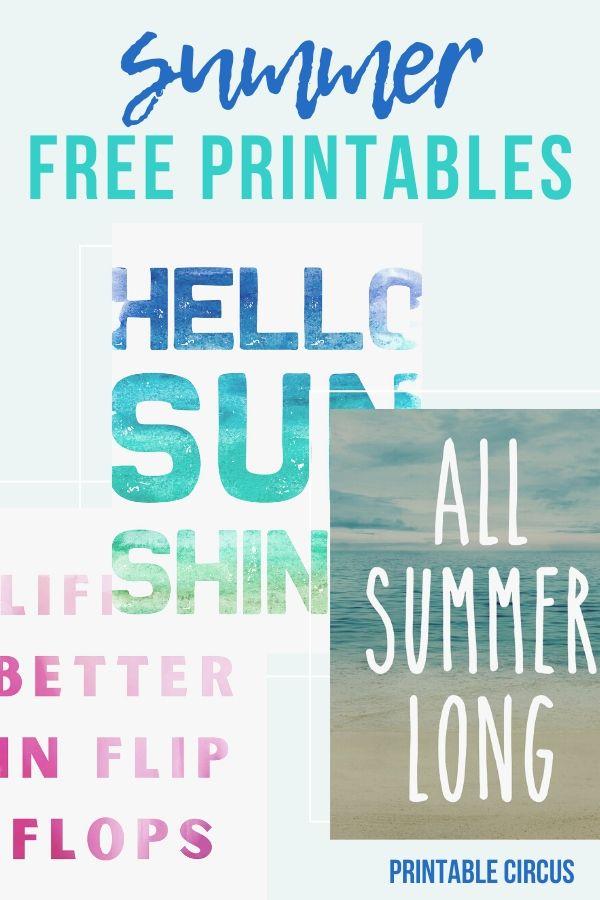 "summer sayings free printables - summer beach printables - summer quotes - ""All Summer Long"" - ""Hello Sunshine"" - ""Life is Better in Flip Flops"""
