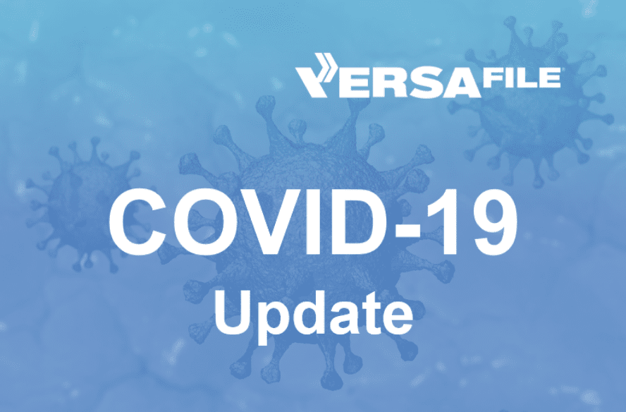 VersaFile COVID-19 Update – Business As Usual