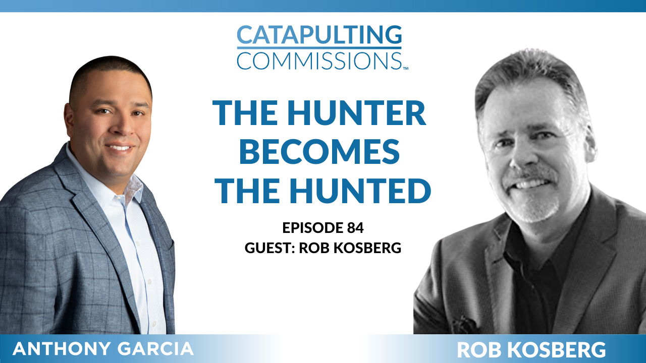Catapulting Commissions Podcast with Rob Kosberg