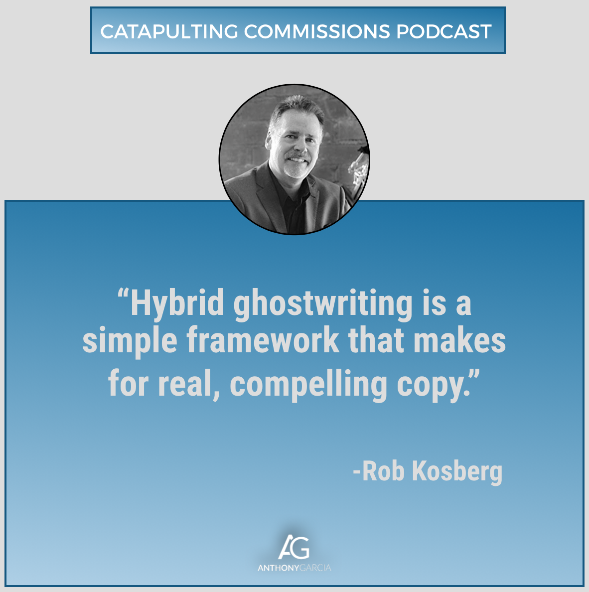 rob kosberg on the catapulting commissions podcast