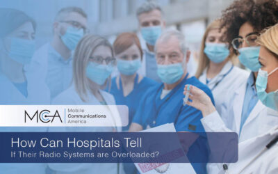 How Can Hospitals Tell if Their Radio Systems are Overloaded?