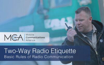 Two-Way Radio Etiquette: Basic Rules of Radio Communication