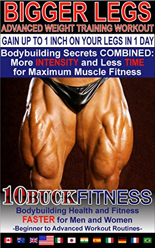 BIGGER Legs - Advanced Weight Training Workouts – How to Gain up to 1 INCH on your Legs in 1 Day