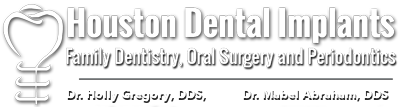 Houston Dental Implants, Family Dentistry, Oral Surgery & Periodontics