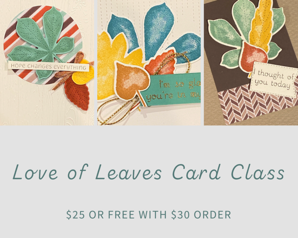 love of leaves card class