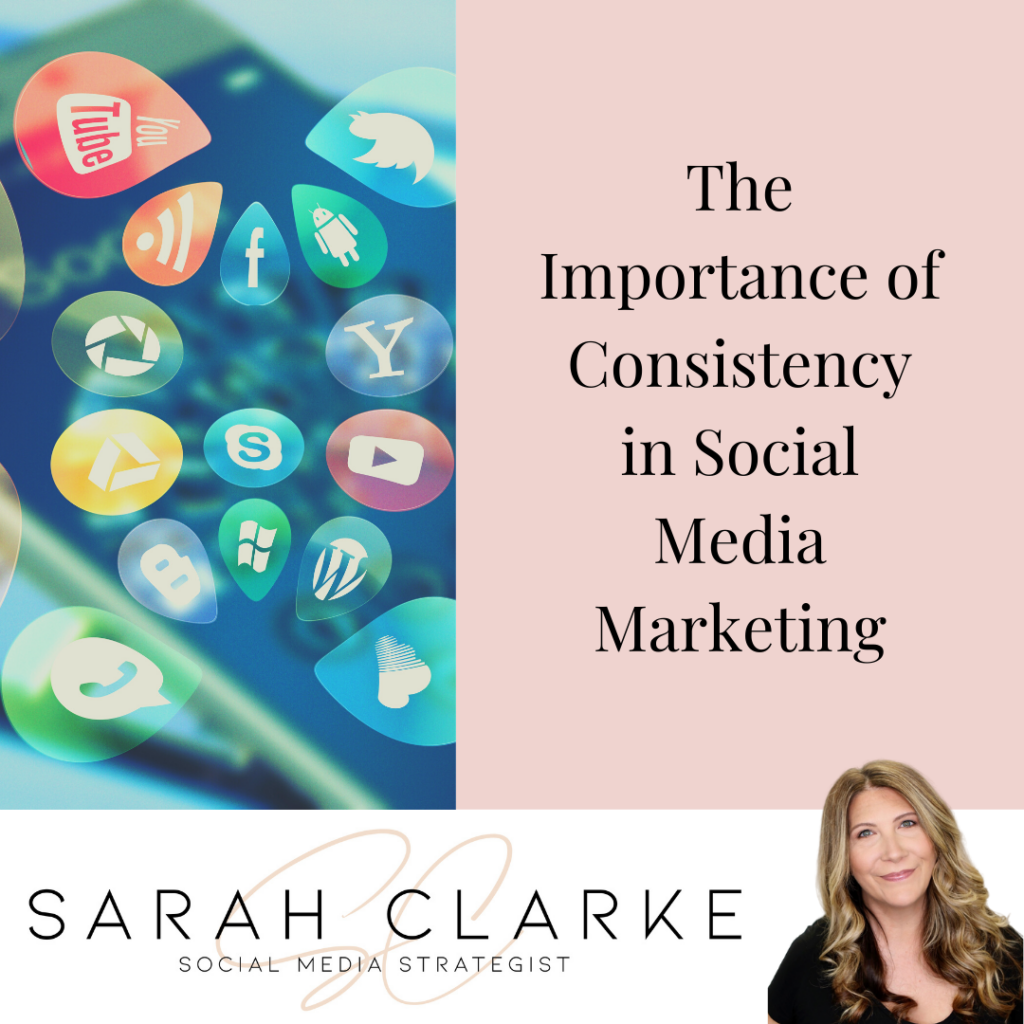 The Importance of Consistency in Social Media Marketing