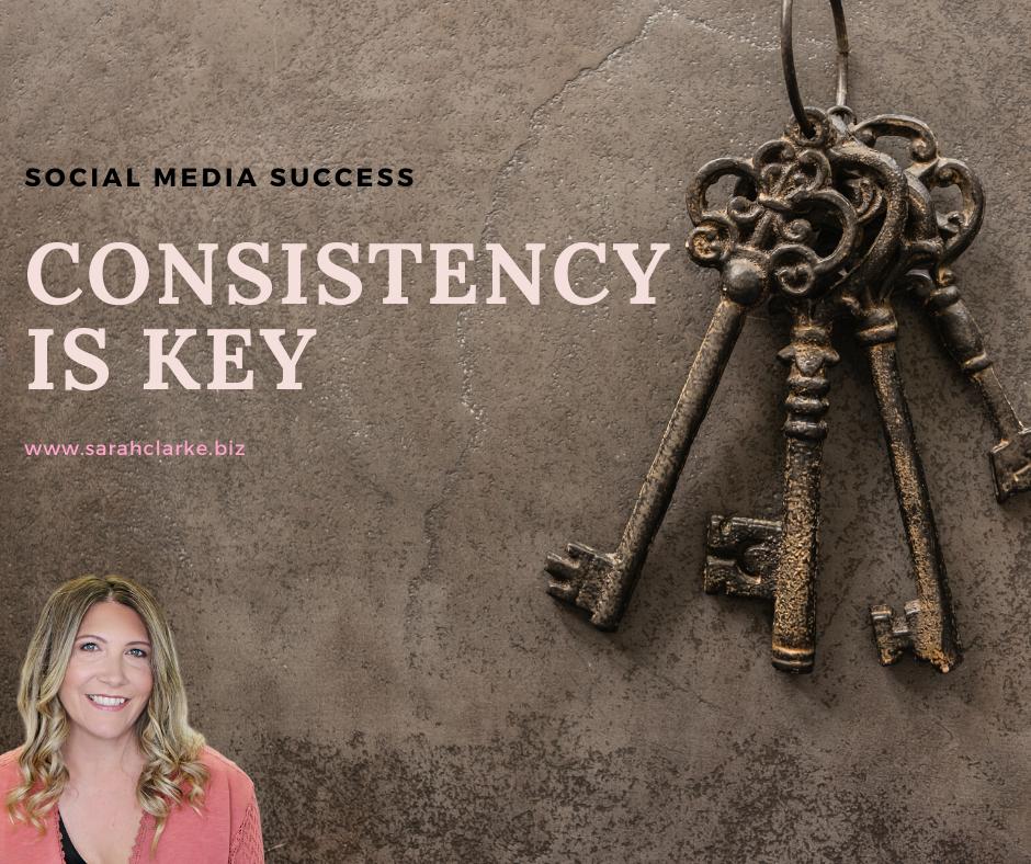 Consistency is key to social media success