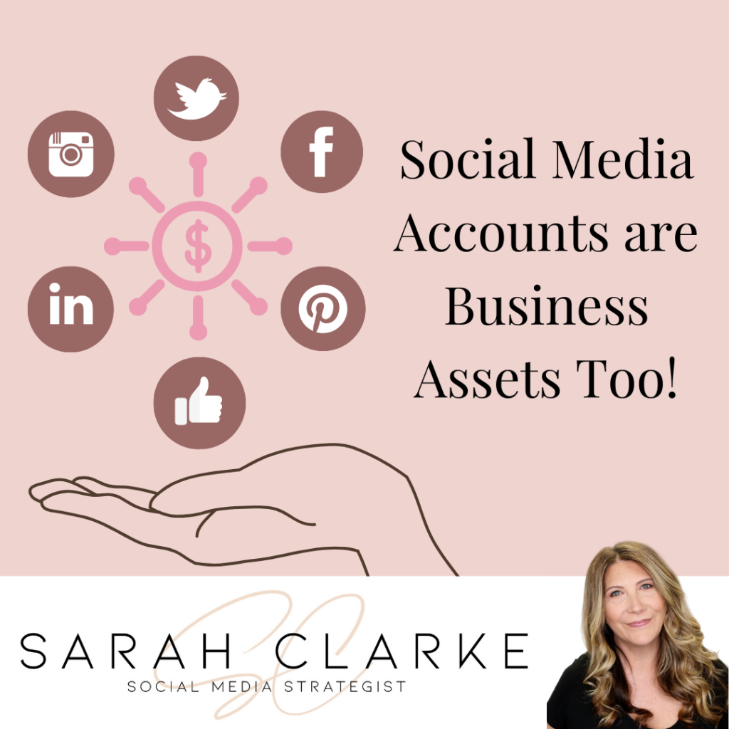 Social Media Accounts are Business Assets too!