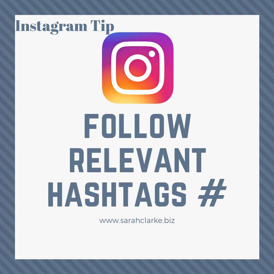 Social Media Tip for Instagram Follow Relevant Hashtags