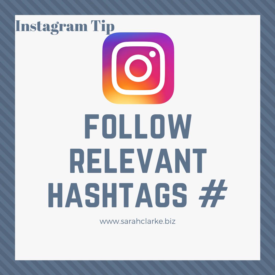 Social Media Tip for Instagram Follow Relevant Hashtags