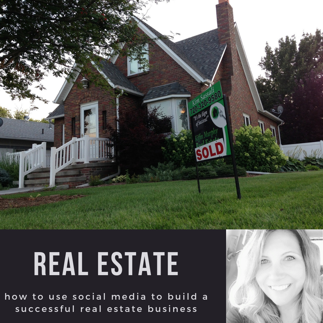 How to use Social Media to build a successful real estate business