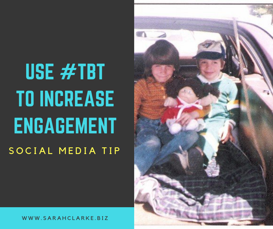 content tip for social media use #tbt to increase engagement