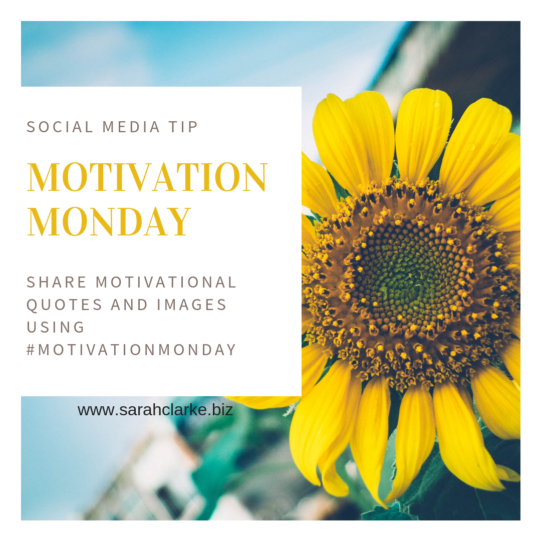 social media tip use motivational monday to improve engagement