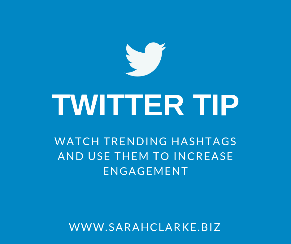 twitter tip watch trending hashtags to encrease engagement