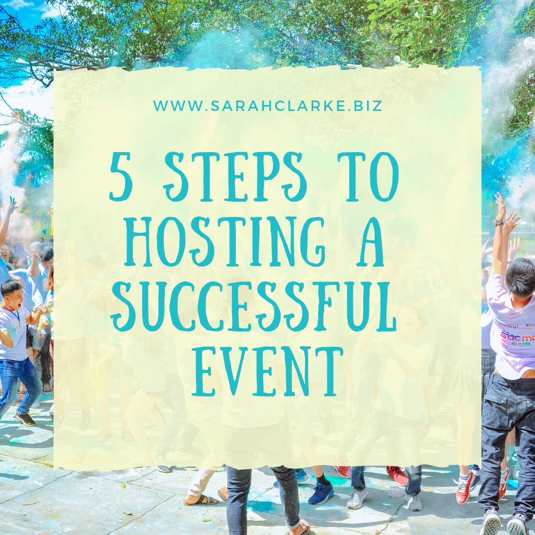 5 steps to hosting a successful event