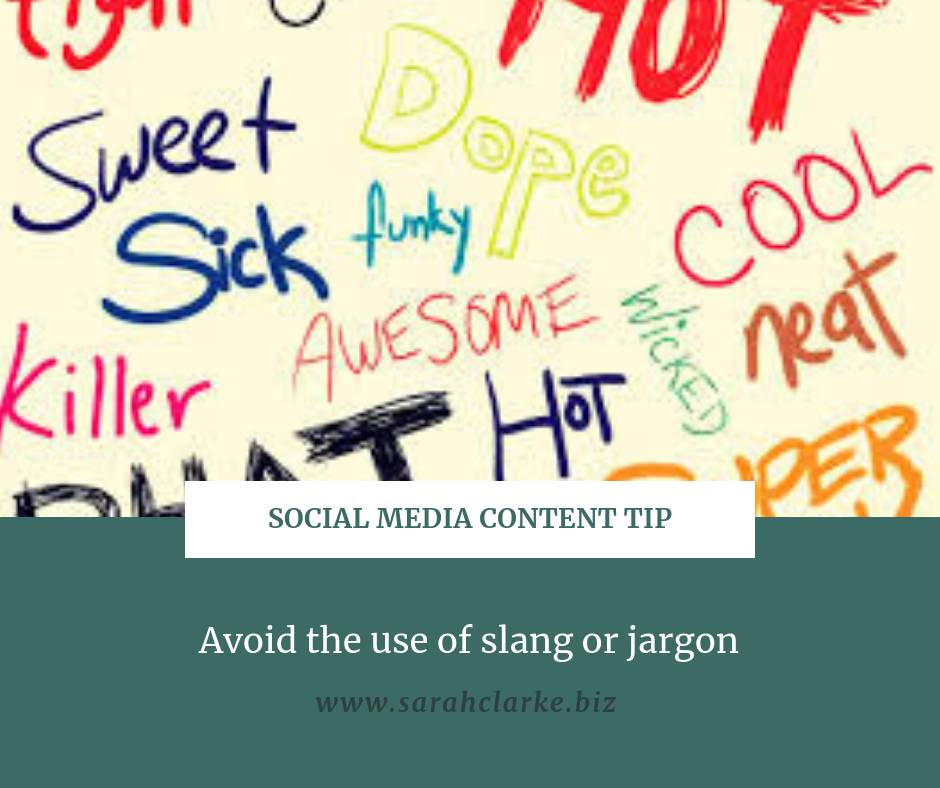 avoid using slang or jargon in your social media content