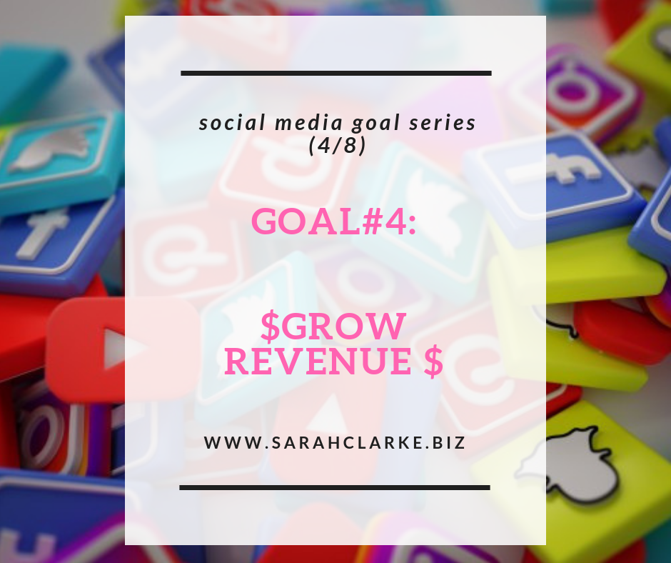 how to grow sales and revenue on social media