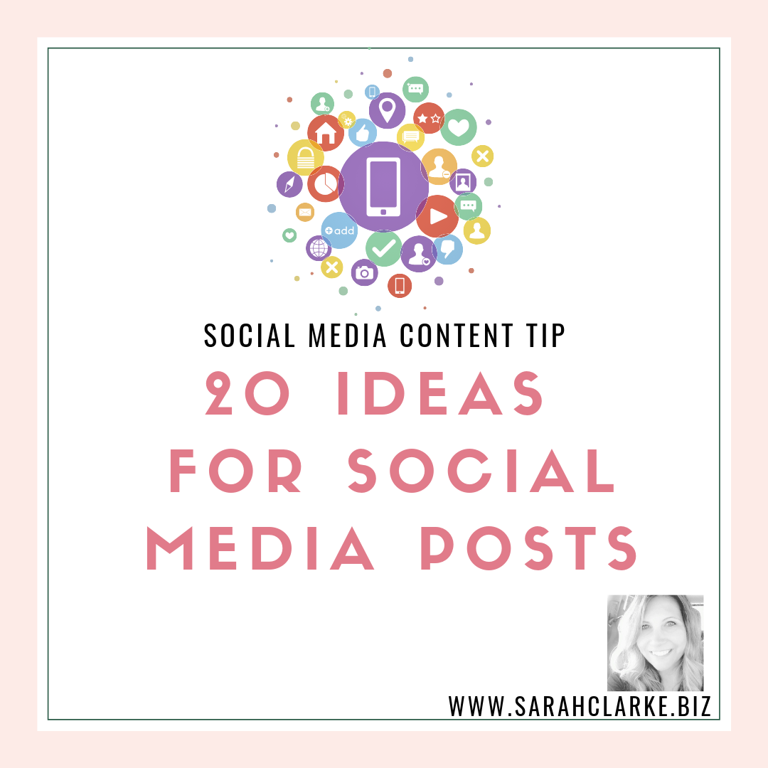 20 Ideas for Social Media Posts