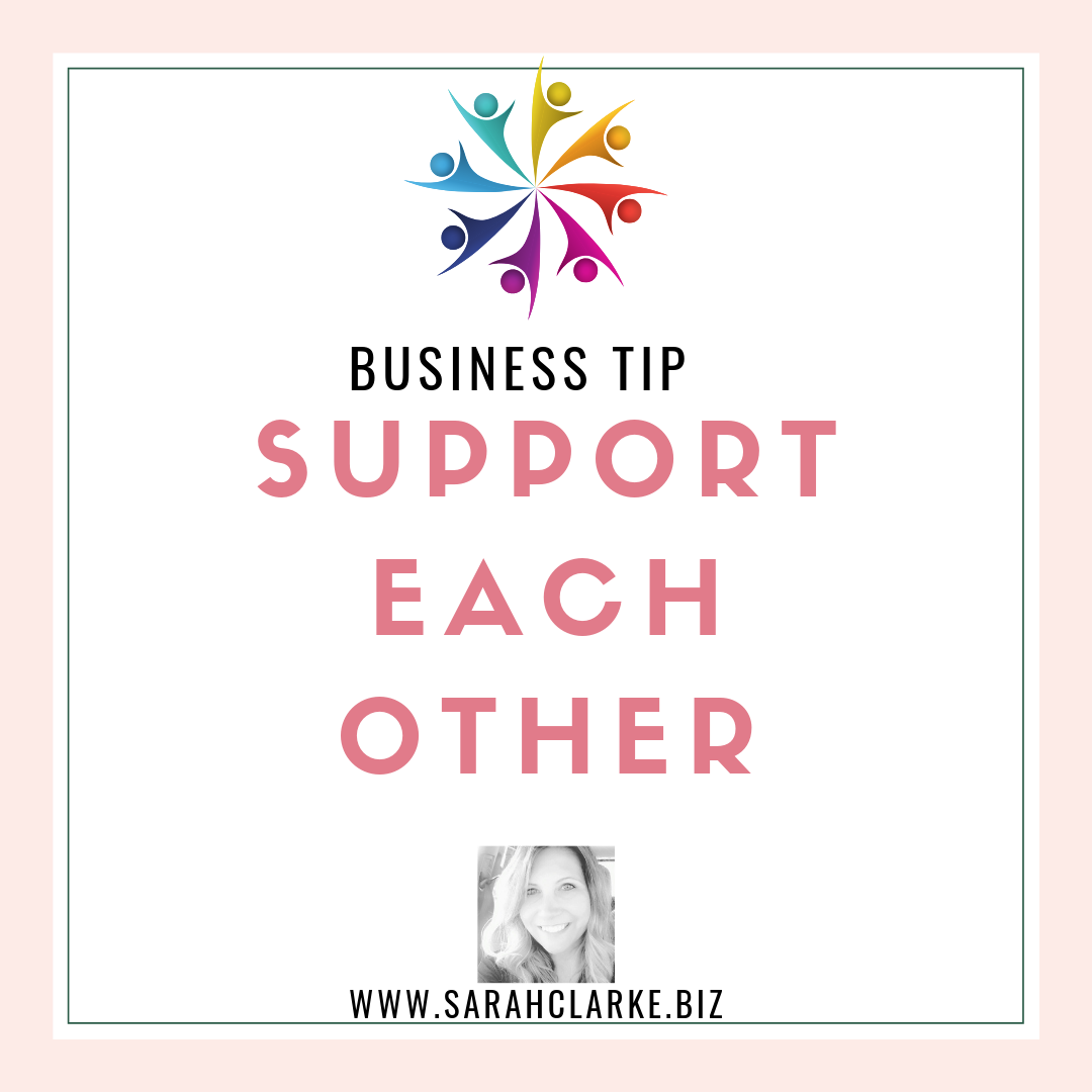 Business Tip Support Each Other
