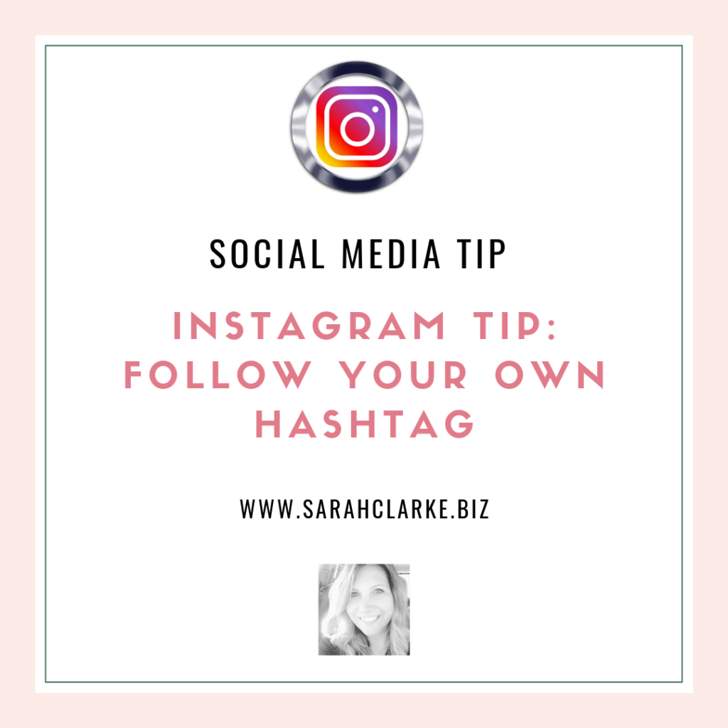 Instagram Tip Follow Your Own Hashtag