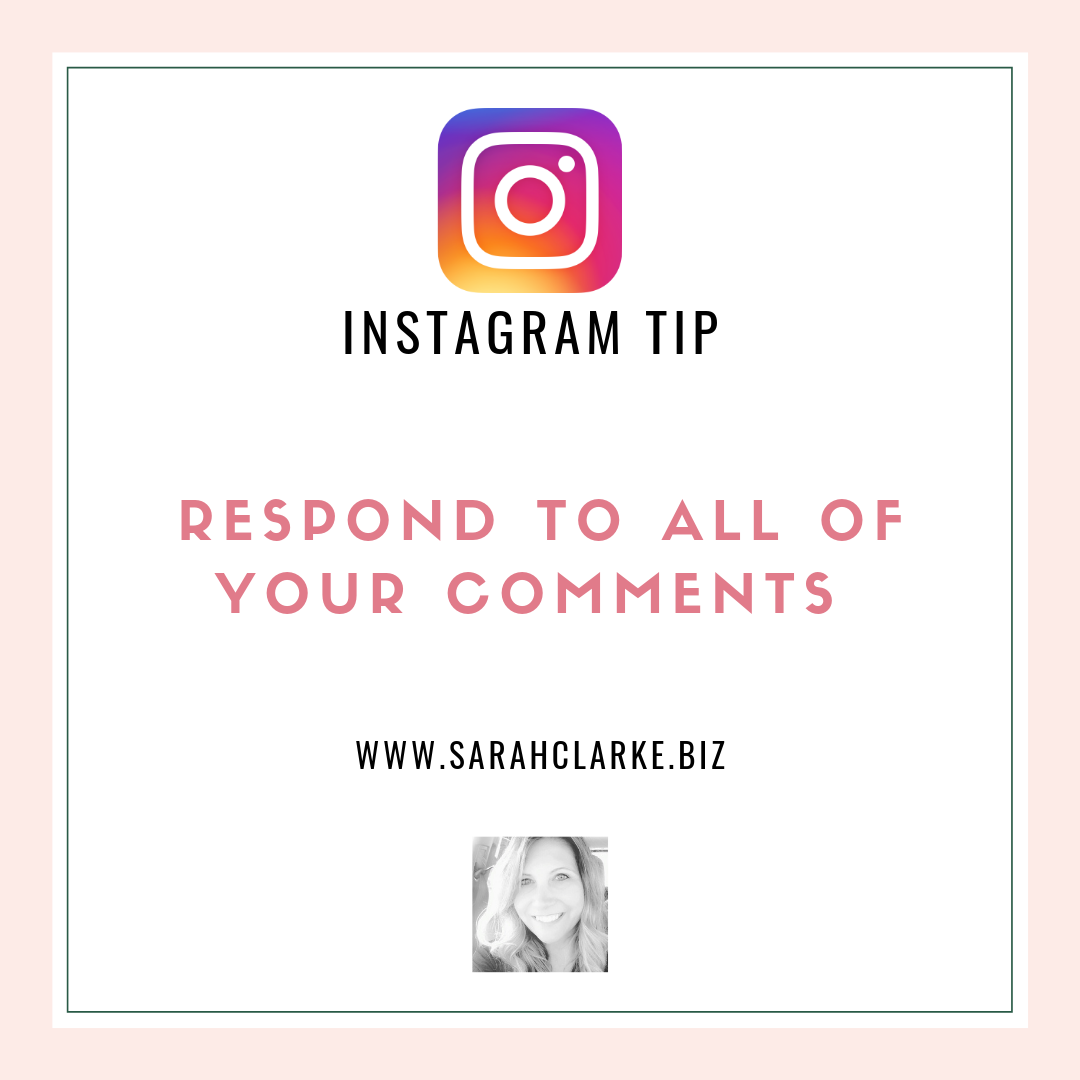Instagram Tip Always respond to comments