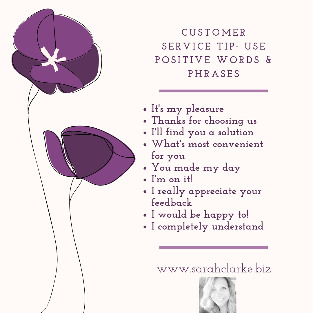 Use Positive Words and Phrases
