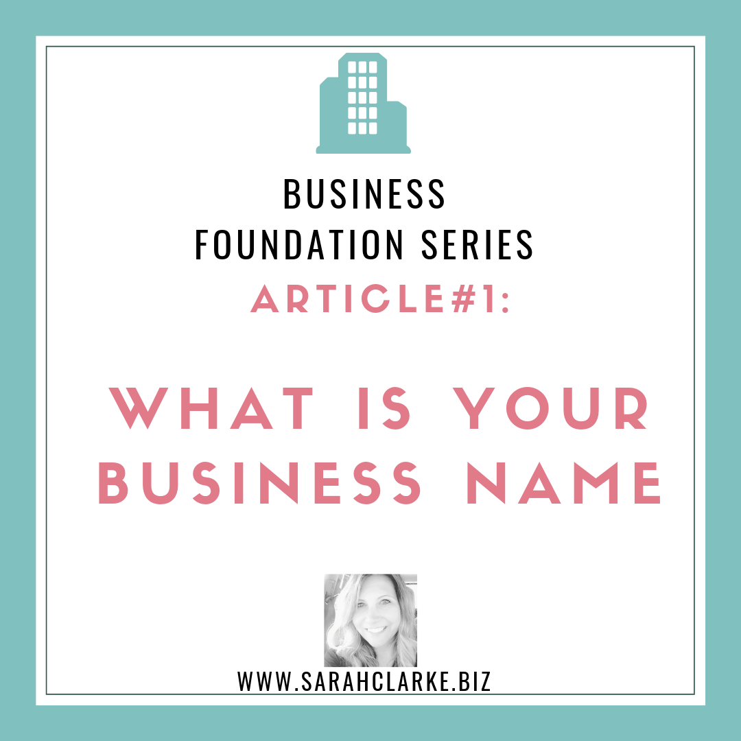 Business Foundations what is your business name