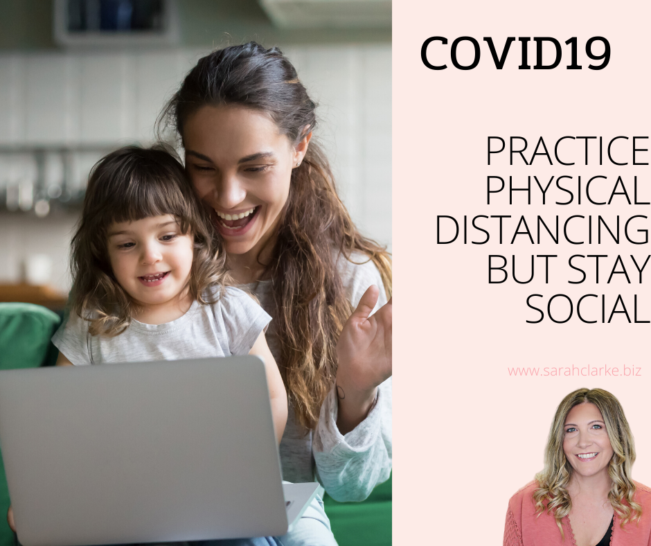COVID19 Practice Physical Distancing but stay social