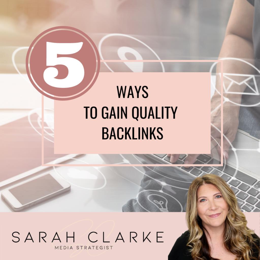 5 ways to build quality backlinks