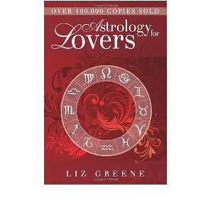 Astrology for Lovers, Liz Greene