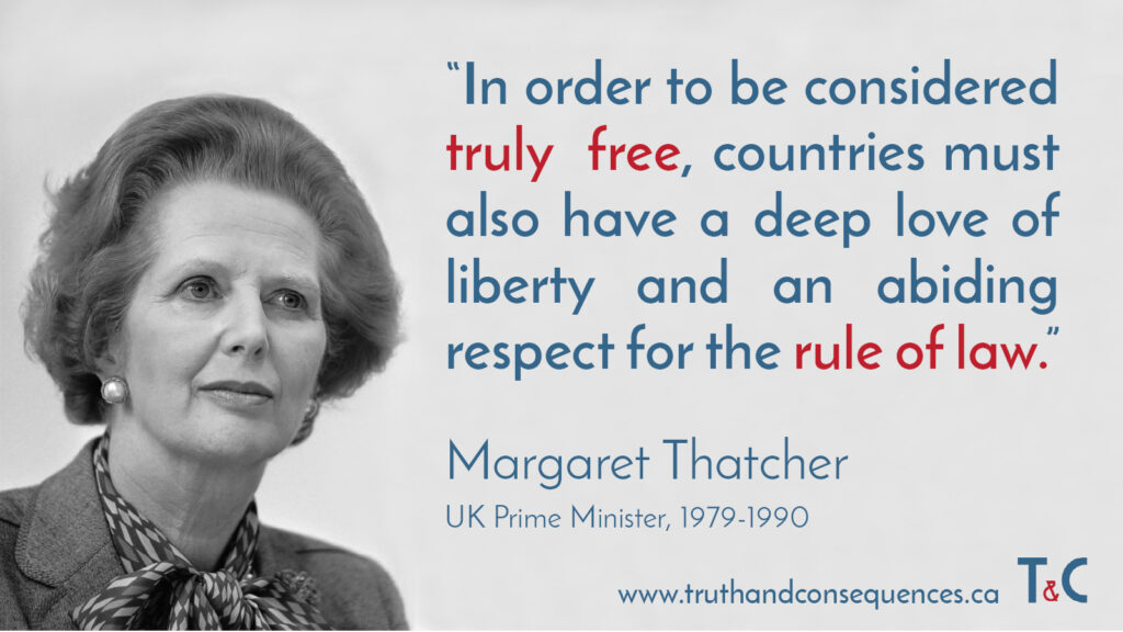 Margaret Thatcher on the Rule of Law (Truth and Consequences)