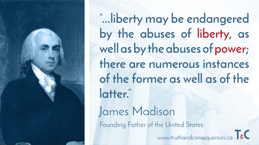 Truth and Consequences James Madison