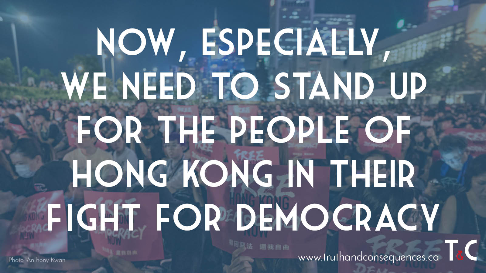 Hong Kong Democracy Truth and Consequences
