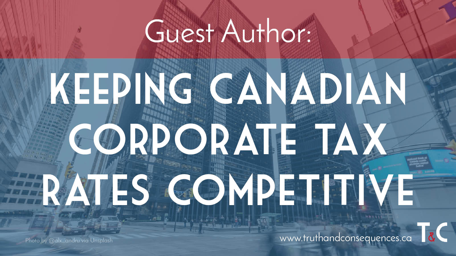 Geoffrey Turner Keeping Canadian Corporate Tax Rates Competitive